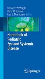 Handbook of Pediatric Eye and Systemic Disease