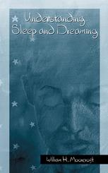 Understanding Sleep and Dreaming