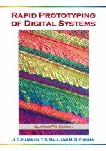 Rapid Prototyping of Digital Systems