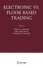 Electronic vs. Floor Based Trading