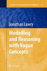 Modelling and Reasoning with Vague Concepts