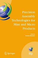 Precision Assembly Technologies for Mini and Micro Products