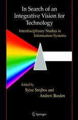 In Search of an Integrative Vision for Technology