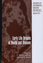 Early Life Origins of Health and Disease