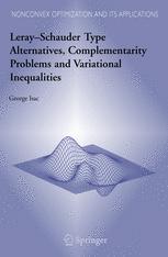 Leray-Schauder Type Alternatives, Complemantarity Problems and Variational Inequalities