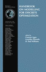 Handbook on Modelling for Discrete Optimization