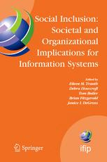 Social Inclusion: Societal and Organizational Implications for Information Systems