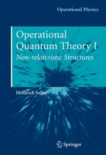 Operational Quantum Theory I