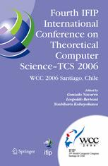 Fourth IFIP International Conference on Theoretical Computer Science- TCS 2006
