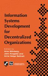 Information Systems Development for Decentralized Organizations