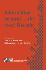 Information Security — the Next Decade