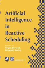 Artificial Intelligence in Reactive Scheduling
