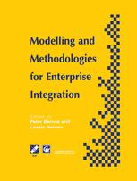 Modelling and Methodologies for Enterprise Integration