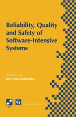 Reliability, Quality and Safety of Software-Intensive Systems