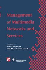 Management of Multimedia Networks and Services