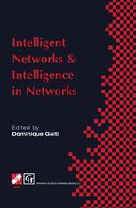 Intelligent Networks and Intelligence in Networks