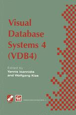 Visual Database Systems 4 (VDB4)