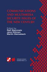 Communications and Multimedia Security Issues of the New Century