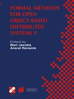 Formal Methods for Open Object-Based Distributed Systems V