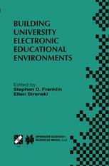 Building University Electronic Educational Environments