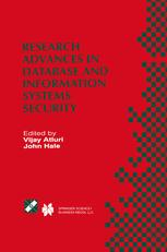 Research Advances in Database and Information Systems Security