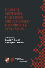 Formal Methods for Open Object-Based Distributed Systems IV