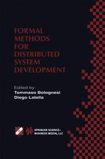 Formal Methods for Distributed System Development
