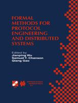 Formal Methods for Protocol Engineering and Distributed Systems