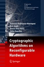 Cryptographic Algorithms on Reconfigurable Hardware
