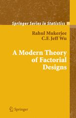 A Modern Theory of Factorial Designs