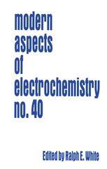 Modern Aspects of Electrochemistry No. 40