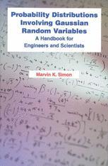 Probability Distributions Involving Gaussian Random Variables