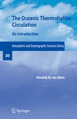 The Oceanic Thermohaline Circulation: An Introduction