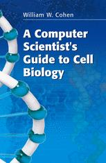 A Computer Scientist's Guide to Cell Biology