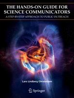 The Hands-On Guide For Science Communicators