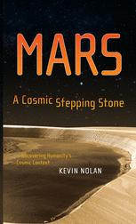 MARS A Cosmic Stepping Stone