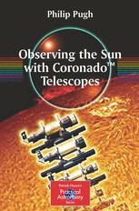 Observing the Sun with Coronado™ Telescopes