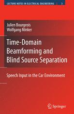 Time-Domain Beamforming and Blind Source Separation
