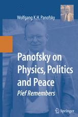 Panofsky on Physics, Politics, and Peace