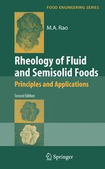Rheology of Fluid and Semisolid Foods