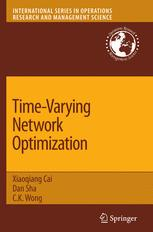 Time-Varying Network Optimization