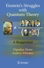 Einstein's Struggles with Quantum Theory