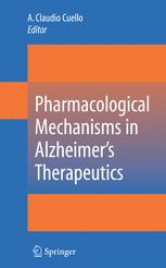 Pharmacological Mechanisms in Alzheimer's Therapeutics