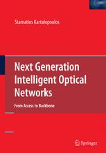 Next Generation Intelligent Optical Networks