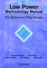 Low Power Methodology Manual