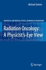 Radiation Oncology: A Physicist's-Eye View