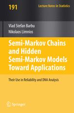 Semi-Markov Chains and Hidden Semi-Markov Models toward Applications