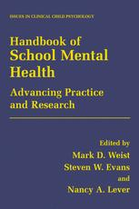 Handbook of School Mental Health Advancing Practice and Research