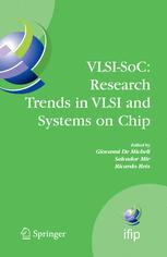 VLSI-SoC: Research Trends in VLSI and Systems on Chip
