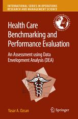Health Care Benchmarking and Performance Evaluation